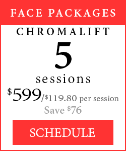 Face Packages - 5 Chromalift sessions, $599/$119.80 per session, save $76.