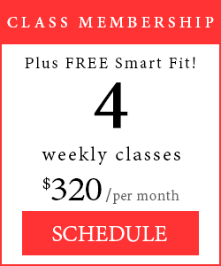 Class Membership - 4 weekly classes includes free Smart Fit, $320 per month.