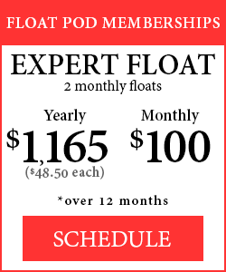 Float Pod Memberships - Expert Float, 2 monthly floats - $1,165/$48.50 each Yearly rate. $100 monthly rate. Over 12 months.